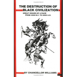 The Destruction of Black Civilization