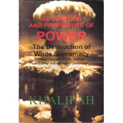The Acquisition and Proper use of Power