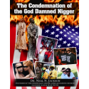 The Condemnation of the God Damn Nigger