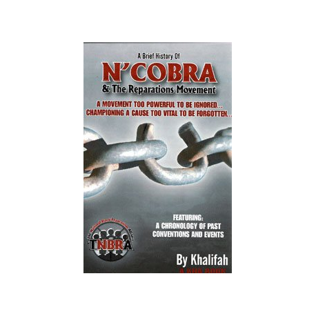 A Brief History of N'COBRA and The Reparations Movement