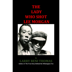 Lady Who Shot Lee morgan