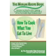 How to Cook What You Eat to Live (ebook version)