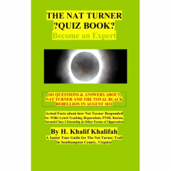 The Nat Turner ?Quiz Book?